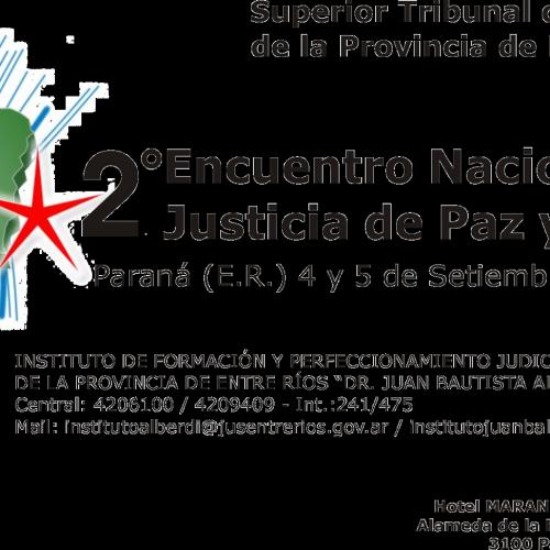 2º ENCUENTRO NACIONAL DE JUSTICIA DE PAZ Y FALTAS