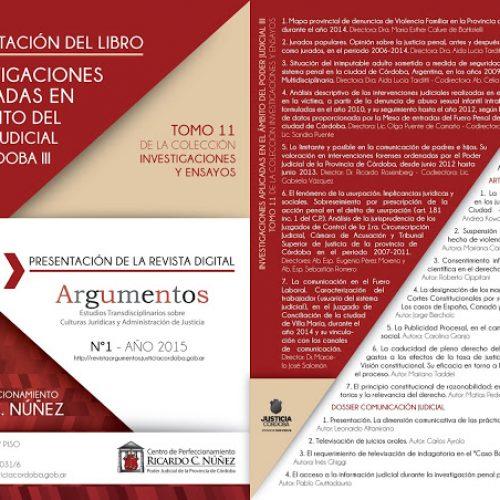 """Presentación del libro """"Investigaciones aplicadas en el ámbito del Poder Judicial de Córdoba III"""" y la revista """"Argumentos"""""""