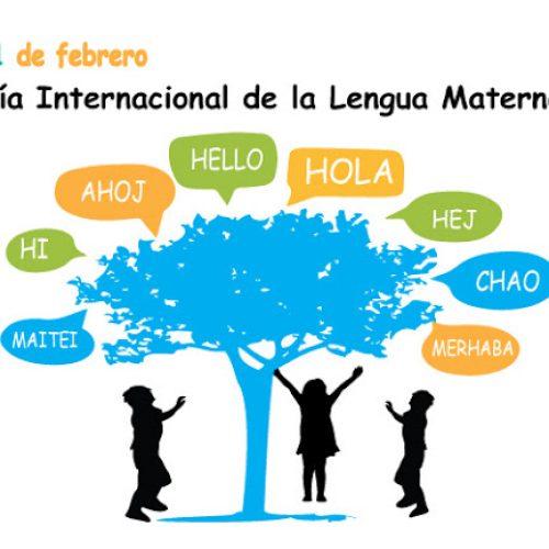 21 de febrero-Día Internacional de la Lengua Materna