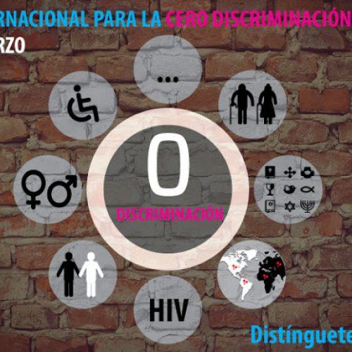 1 de Marzo- Día Internacional para la Cero Discriminación