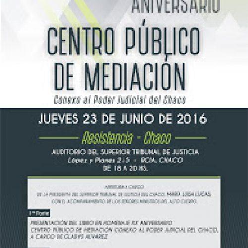 XX ANIVERSARIO DEL CENTRO DE MEDIACIÓN CONEXO AL PODER JUDICIAL DEL CHACO