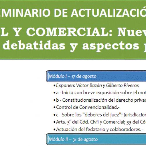"""Seminario de Actualización: """"Código Civil y Comercial: nuevos instituciones, cuestiones debatidas y aspectos procesales"""""""