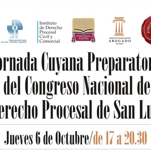 Jornada Cuyana Preparatoria del Congreso Nacional de Derecho Procesal de San Luis