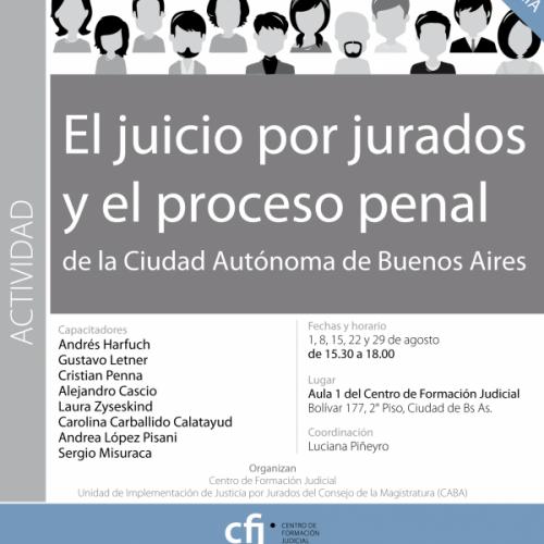 CICLO DE VIDEOCONFERENCIAS: Ofrecimiento Curso El juicio por jurados y el proceso penal de la CABA