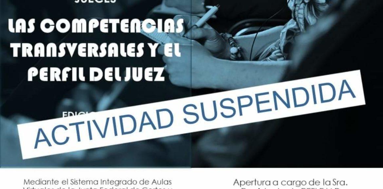 ACTIVIDAD SUSPENDIDA – PROGRAMA DE PERFECCIONAMIENTO PARA JUECES