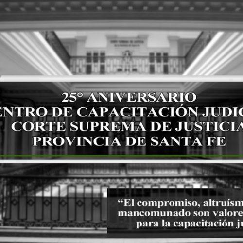 25º Aniversario del Centro de Capacitación Judicial de la Corte Suprema de Justicia de Santa Fe