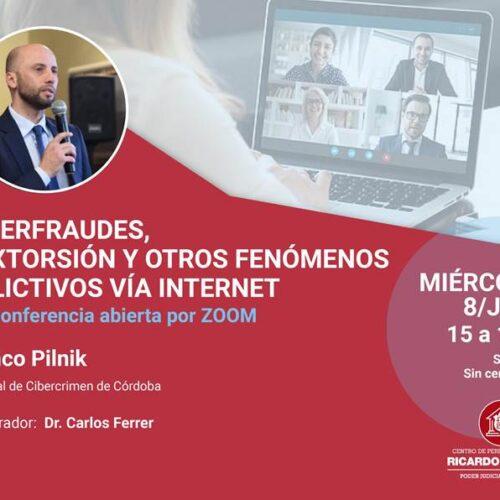 Conferencia abierta: Ciberfraudes, sextorsión y otros fenómenos delictivos vía internet