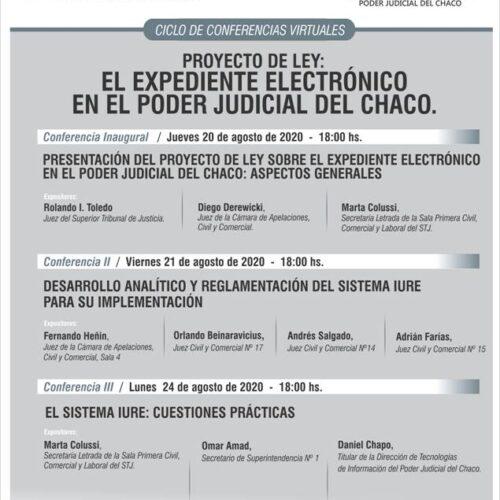 """Ciclo de conferencias virtuales """"Proyecto de Ley: El expediente electrónico en el Poder Judicial del Chaco"""""""