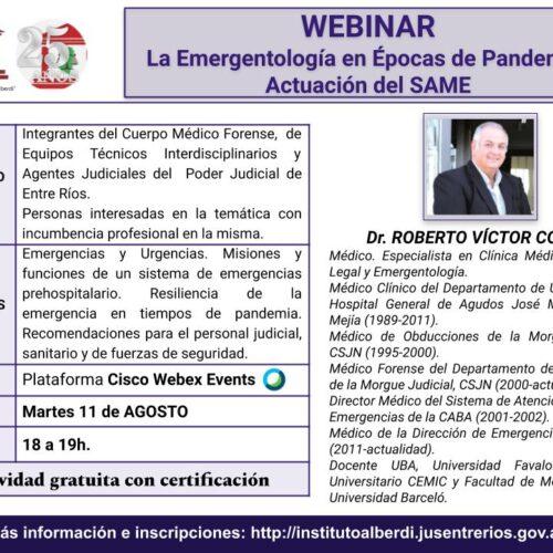 """WEBINAR """"LA EMERGENTOLOGÍA EN ÉPOCAS DE PANDEMIA. ACTUACIÓN DEL SAME"""" – Instituto """"Dr. Juan Bautista Alberdi"""" (Entre Ríos)"""