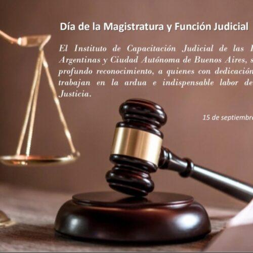 15 de septiembre ~ Día de la Magistratura y Función Judicial