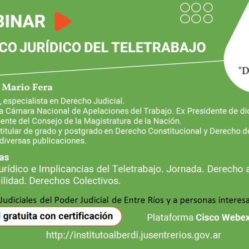 """WEBINAR """"MARCO JURÍDICO DEL TELETRABAJO"""" – Instituto """"Dr. Juan Bautista Alberdi"""" (Entre Ríos)"""