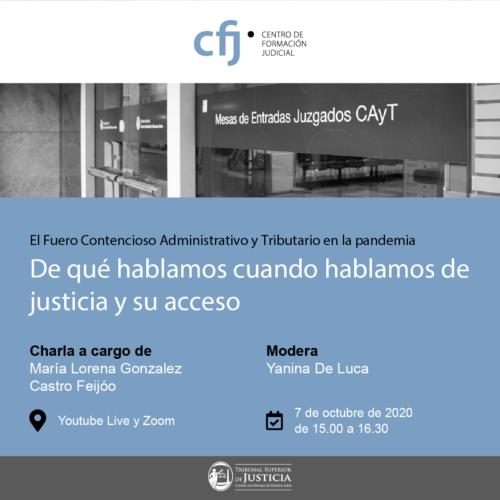 """Ciclo """"El Fuero Contencioso Administrativo y Tributario en la pandemia. De qué hablamos cuando hablamos de justicia y su acceso"""""""