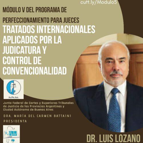 """Módulo V """"Tratados Internacionales aplicados por la Judicatura y Control de Convencionalidad""""- Programa de Perfeccionamiento para Jueces"""