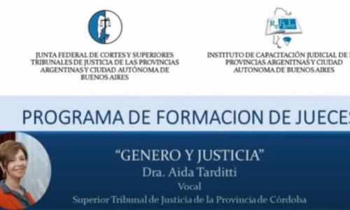 "Modulo IV: ""Género y Justicia"" – Dra. Aida Tarditti"