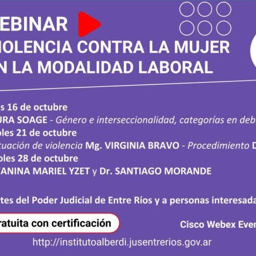 """WEBINAR """"VIOLENCIA CONTRA LA MUJER EN LA MODALIDAD LABORAL"""" – Instituto """"Dr. Juan Bautista Alberdi"""" (Entre Ríos)"""