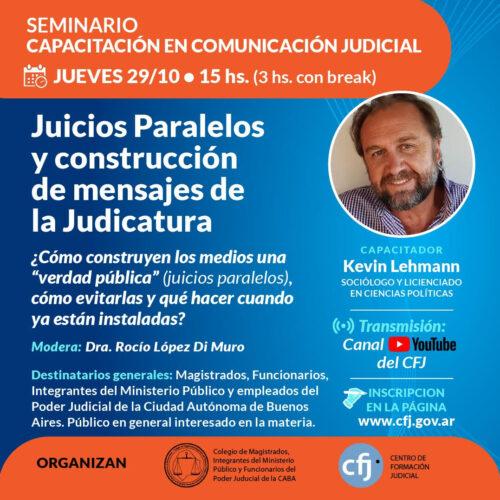 """Seminario Capacitación en Comunicación Judicial """"Juicios Paralelos y construcción de mensajes de la Judicatura"""""""