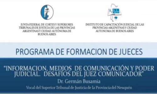 "Módulo VII: ""Desafíos del Juez Comunicador"" – Dr. Germán Busamia"