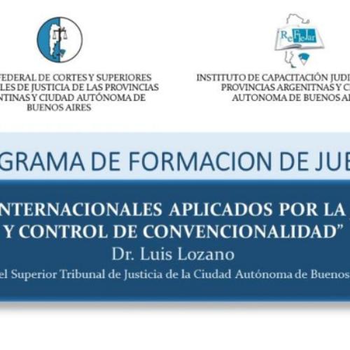 Modulo V: Tratados Internacionales aplicados por la Judicatura y Control de Convencionalidad – Dr. Luis Lozano