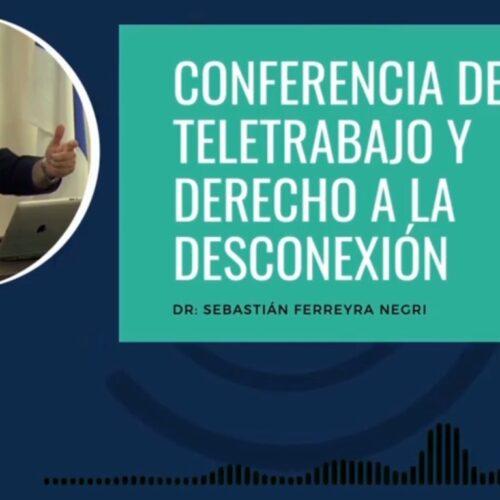 Teletrabajo y Derecho a la Desconexión
