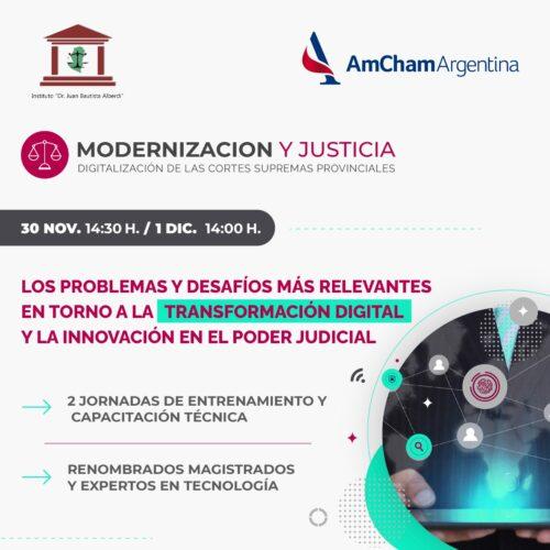 """Jornadas """"MODERNIZACIÓN Y JUSTICIA: Digitalización de las Cortes Supremas Provinciales"""" (AmCham Argentina – Instituto """"Dr. Juan Bautista Alberdi – Entre Ríos)"""