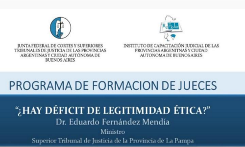 "Módulo IX: ""¿Hay déficit de legitimidad ética?"" – Dr. Eduardo Fernández Mendía"