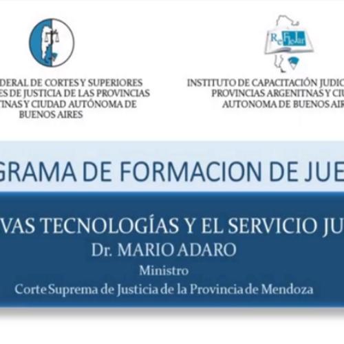 """Módulo X: """"Las nuevas tecnologías y el servicio judicial"""" – Dr. Mario Adaro"""