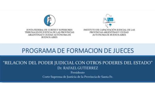"""Módulo VIII: """"Relación del Poder Judicial con otros Poderes del Estado"""" – Dr. Rafael Gutierrez"""