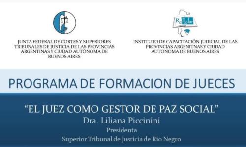 """Módulo XI: """"EL JUEZ COMO GESTOR DE PAZ SOCIAL"""" – Dra. LILIANA PICCININI"""