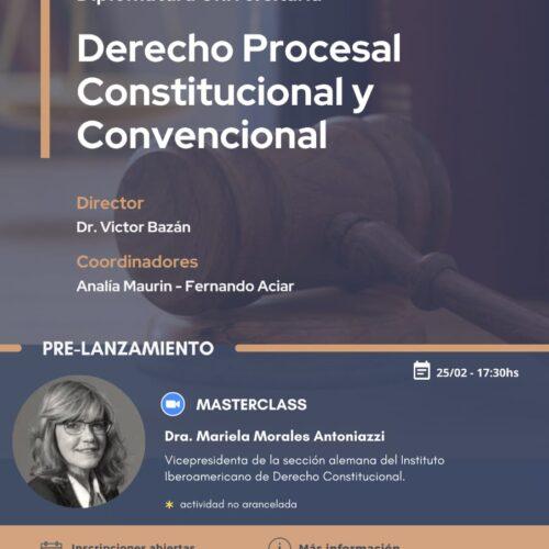 Diplomatura Universitaria: Derecho Procesal Constitucional y Convencional