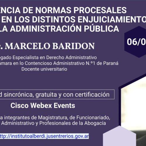 """WEBINAR VIGENCIA DE NORMAS PROCESALES QUE RIGEN EN LOS DISTINTOS ENJUICIAMIENTOS A LA ADMINISTRACIÓN PÚBLICA (Instituto """"Dr. Juan Bautista Alberdi"""" – Entre Ríos)"""