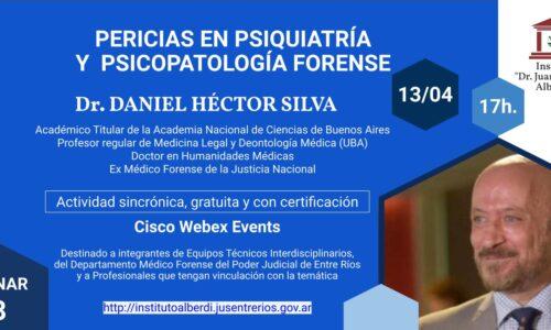"""WEBINAR PERICIAS EN PSIQUIATRÍA Y PSICOPATOLOGÍA FORENSE (Instituto """"Dr. Juan Bautista Alberdi"""" – Entre Ríos)"""