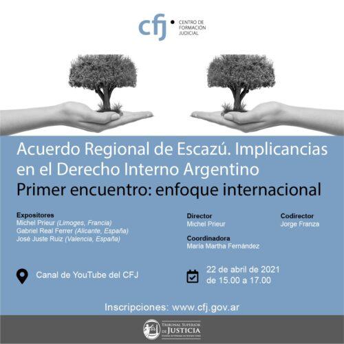 CONVERSATORIO: ACUERDO REGIONAL DE ESCAZÚ. IMPLICANCIAS DEL ACUERDO EN EL DERECHO INTERNO ARGENTINO