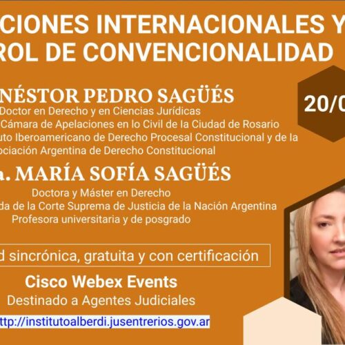 """WEBINAR OBLIGACIONES INTERNACIONALES Y CONTROL DE CONVENCIONALIDAD (Instituto """"Dr. Juan Bautista Alberdi"""" – Entre Ríos)"""