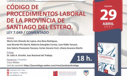 Presentación Online. CÓDIGO DE  PROCEDIMIENTOS LABORAL  DE LA PROVINCIA DE  SANTIAGO DEL ESTERO. LEY 7.049 / COMENTADO