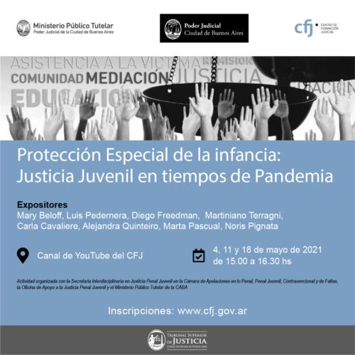 """Curso """"PROTECCIÓN ESPECIAL DE LA INFANCIA: JUSTICIA JUVENIL EN TIEMPOS DE PANDEMIA"""""""