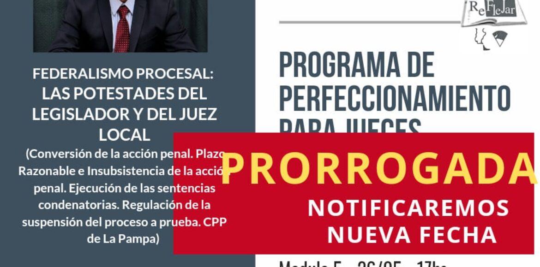 ATENCIÓN‼ Se prorroga el Módulo 5 del Programa de Perfeccionamiento para Jueces