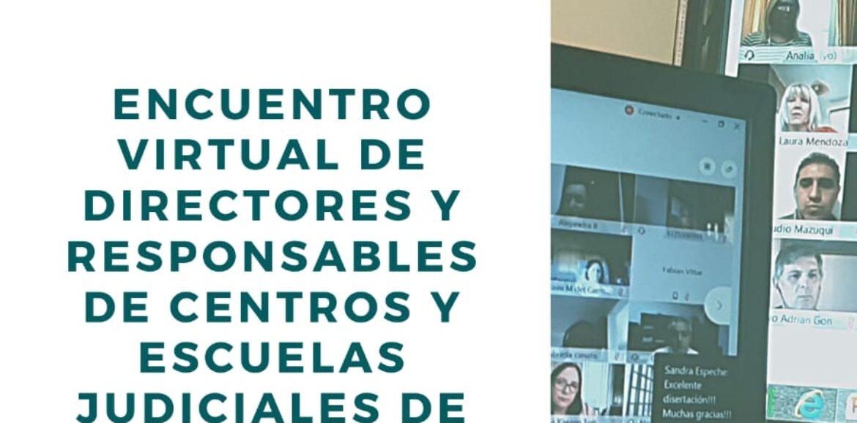 Próximamente‼ Encuentro Virtual de Directores/as y/o Responsables de Escuelas Judiciales de Argentina