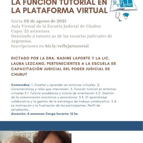 """REFLEJAR y la ESCUELA JUDICIAL DE CHUBUT invitan al Curso: """"La Función Tutorial en la Plataforma Virtual"""""""