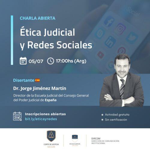 Charla abierta: Ética Judicial y Redes Sociales