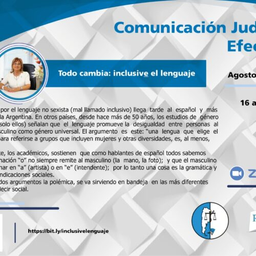 """18 de agosto – 2° encuentro del Curso de Comunicación Judicial Efectiva: """"Todo cambia: inclusive el lenguaje"""""""