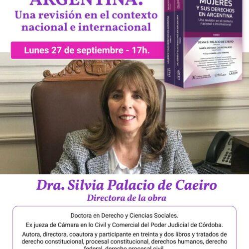 Presentación del libro MUJERES Y SUS DERECHOS EN ARGENTINA. Una revisión en el contexto nacional e internacional