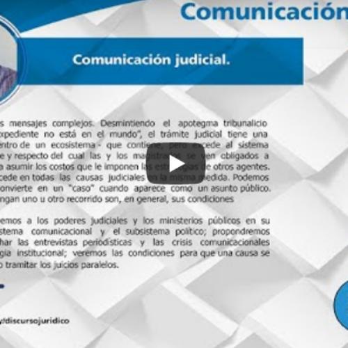 """Comunicación Judicial Efectiva: """"Cómo se comunican los mensajes complejos"""""""